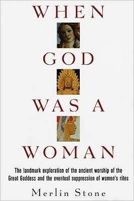 When God Was A Strong Woman