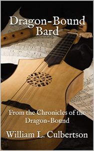 Cover of Dragon-Bound Bard by William Culbertson
